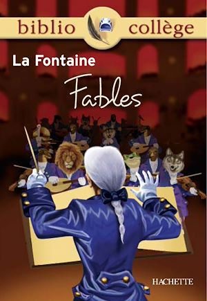 Téléchargez le livre :  Bibliocollège - Fables, La Fontaine