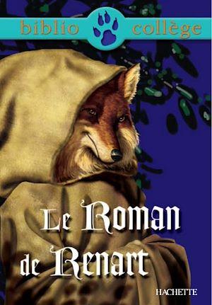 Téléchargez le livre :  Bibliocollège - Le Roman de Renart