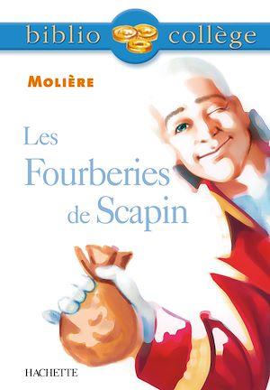 Téléchargez le livre :  Bibliocollège - Les Fourberies de Scapin, Molière