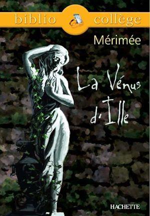 Téléchargez le livre :  Bibliocollège - La Vénus d'Ille, Mérimée