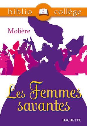 Téléchargez le livre :  Bibliocollège - Les Femmes savantes, Molière