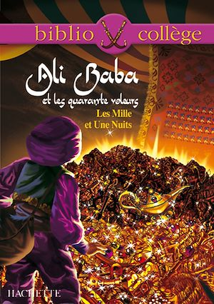 Téléchargez le livre :  Bibliocollège - Ali Baba et les quarante voleurs - Les Mille et Une Nuits