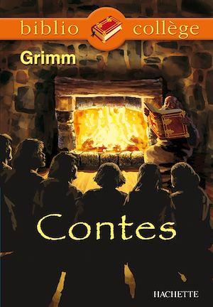 Téléchargez le livre :  Bibliocollège - Contes, Grimm
