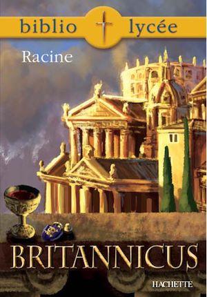 Téléchargez le livre :  Bibliolycée - Britannicus, Racine