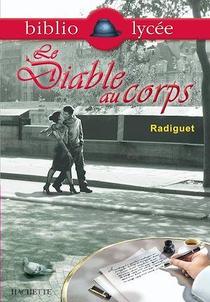 Téléchargez le livre :  Bibliolycée - Le Diable au corps, Raymond Radiguet