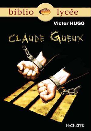 Téléchargez le livre :  Bibliolycée - Claude Gueux, Victor Hugo