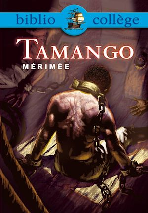 Téléchargez le livre :  Bibliocollège - Tamango, Mérimée