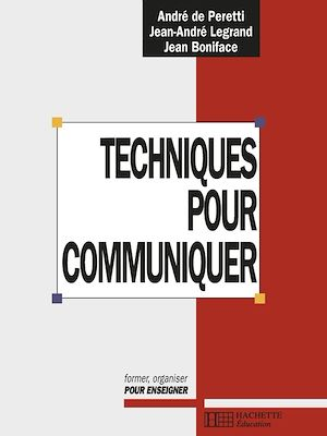 Téléchargez le livre :  Techniques pour communiquer