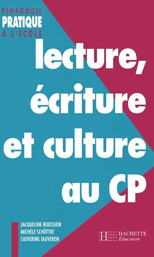 Téléchargez le livre :  Lecture, écriture et culture au CP