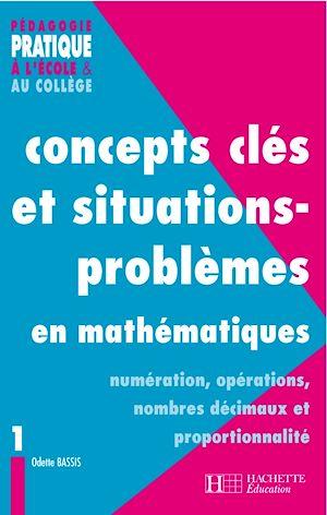 Téléchargez le livre :  Concepts clés et situations-problèmes en mathématiques