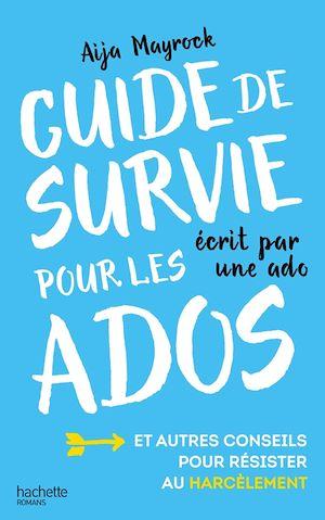 Téléchargez le livre :  Guide de survie d'une ado pour les ados