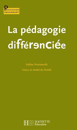 Téléchargez le livre :  La pédagogie différenciée