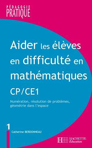 Téléchargez le livre :  Aider les élèves en difficulté Maths CP/CE1