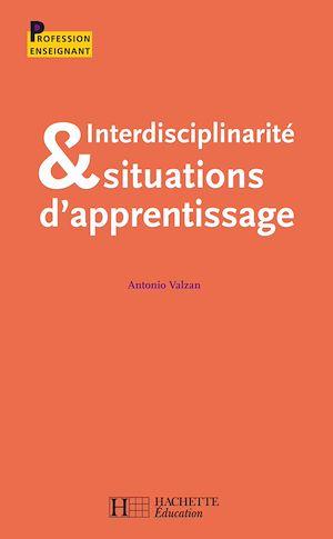 Téléchargez le livre :  Interdisciplinarité et situations d'apprentisage