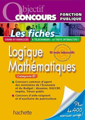 Téléchargez le livre :  Fiches - Logique, Attention, Mathématiques, Catégorie C - Ed.2011