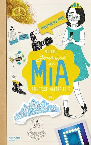 Téléchargez le livre :  Journal de Mia - Tome 2 - Premiers pas