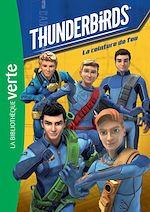 Télécharger le livre :  Thunderbirds 01 - La ceinture de feu