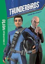 Télécharger le livre :  Thunderbirds 02 - Coup de chaud !