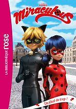 Télécharger le livre :  Miraculous 02 - Un Chat de trop !