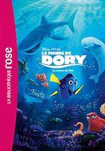 Télécharger le livre :  Le monde de Dory - Le roman du film