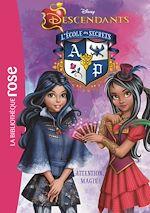 Télécharger le livre :  Descendants 08 - Attention, magie !