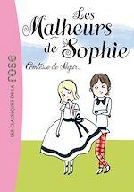Télécharger le livre :  Les malheurs de Sophie