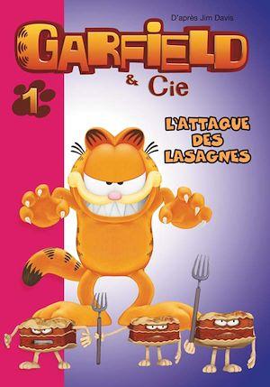 Téléchargez le livre :  Garfield 01 - L'attaque des lasagnes