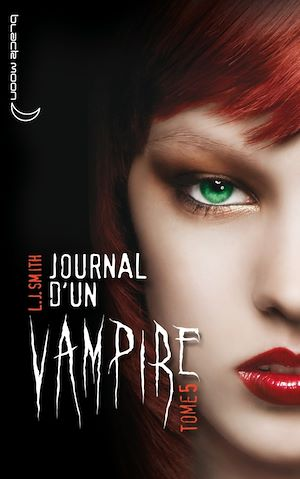 Téléchargez le livre :  Journal d'un vampire 5