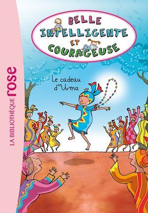 Téléchargez le livre :  Belle, intelligente et courageuse 03 - Le cadeau d'Uma