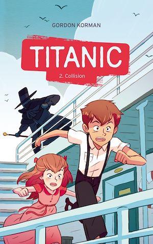 Téléchargez le livre :  Titanic 2 - Collision