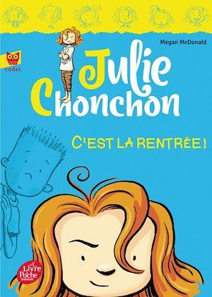 Téléchargez le livre :  Julie Chonchon - Tome 1 - C'est la rentrée !