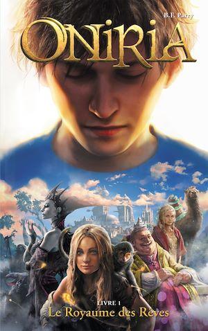Oniria 1 - Le Royaume des rêves, co-édition Hachette/Hildegarde   Parry, B. F.. Auteur