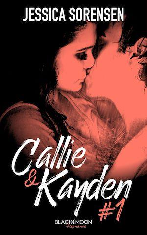 Téléchargez le livre :  Callie et Kayden - Tome 1 - Coïncidence