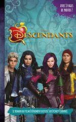 Télécharger le livre :  Descendants - Le roman du film - Tome 1