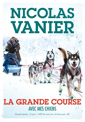 Téléchargez le livre :  Avec mes chiens - Tome 2 - La Grande Course