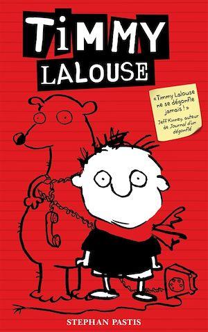 Téléchargez le livre :  Timmy Lalouse - Tome 1