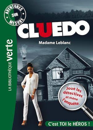 Téléchargez le livre :  Aventures sur Mesure - Cluedo 06 - Madame Leblanc