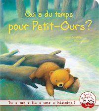 Télécharger le livre : Tu me lis une histoire ? - Qui a du temps pour petit ours ?