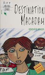 Télécharger le livre :  Destination macadam
