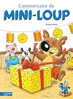 Télécharger le livre :  L' Anniversaire de Mini-Loup