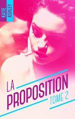 Télécharger le livre :  La Proposition - Tome 2
