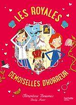 Télécharger le livre :  Les Royales Baby-Sitters - Tome 2 - Les Royales Demoiselles d'horreur