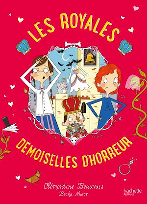 Les Royales Baby-Sitters - Tome 2 - Les Royales Demoiselles d'horreur | Beauvais, Clémentine. Auteur