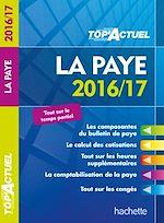 Télécharger cet ebook : TOP Actuel La Paye 2016/2017