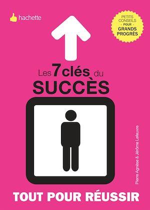 Téléchargez le livre :  Les 7 clés de la réussite