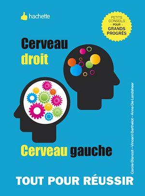 Téléchargez le livre :  Cerveau droit, cerveau gauche, développez vos facultés cognitives