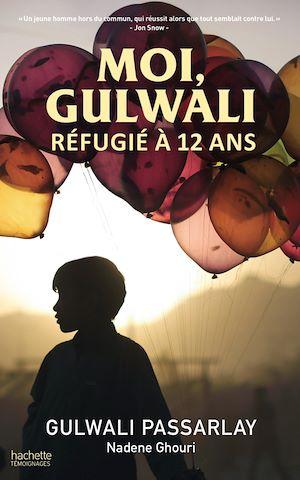 Téléchargez le livre :  Moi, Gulwali, réfugié à 12 ans