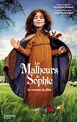 Télécharger le livre :  Les Malheurs de Sophie - Le roman du film
