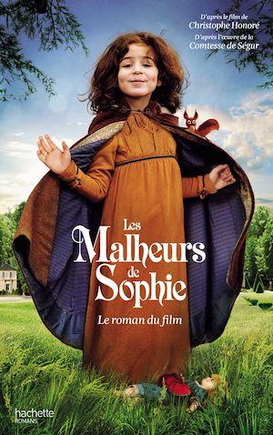 Téléchargez le livre :  Les Malheurs de Sophie - Le roman du film