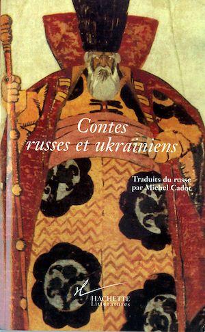 Téléchargez le livre :  Contes russes et ukrainiens